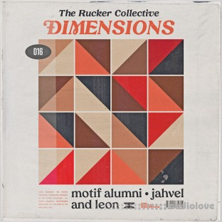 The Rucker Collective 016 Dimensions (Compositions and Stems)