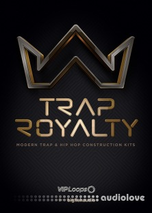 VIP Loops Trap Royalty