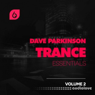 Freshly Squeezed Samples Dave Parkinson Trance Essentials Volume 2