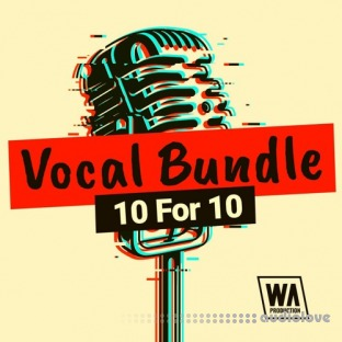 WA Production Vocal Bundle 10 For 10
