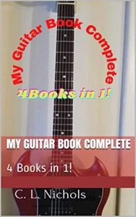 My Guitar Book Complete: 4 Books in 1!