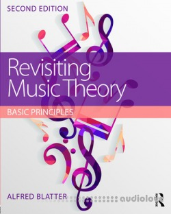 Revisiting Music Theory: Basic Principles, 2nd Edition