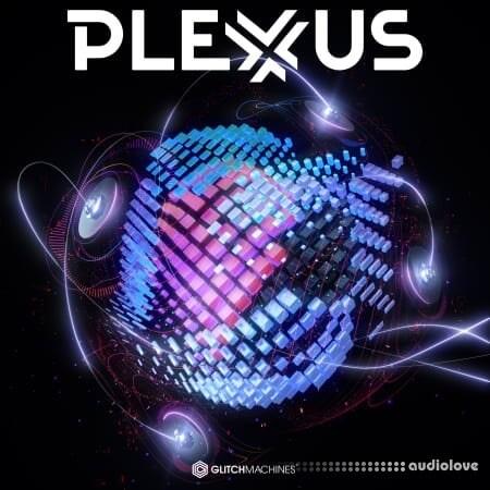 Glitchmachines Plexus Vol.1
