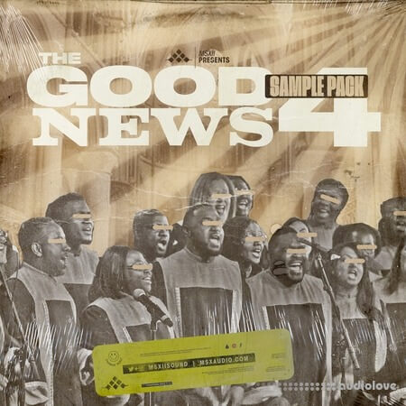 MSXII Sound The Good News Gospel Sample Pack Vol.4