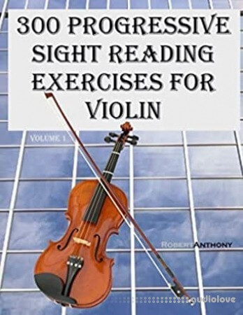 300 Progressive Sight Reading Exercises for Violin
