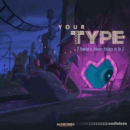 AudeoBox Your Type (Beats) 2 Trap 'n B