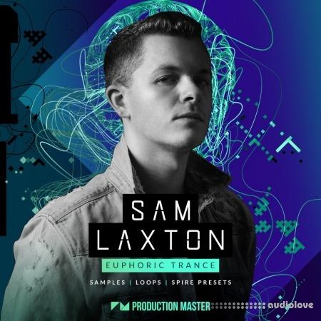 Production Master Sam Laxton Euphoric Trance