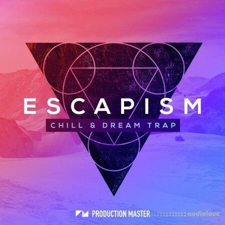 Production Master Escapism