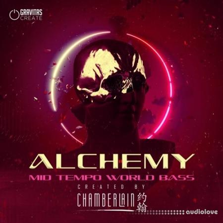 Gravitas Create Alchemy Mid Tempo World Bass by Chamberlain
