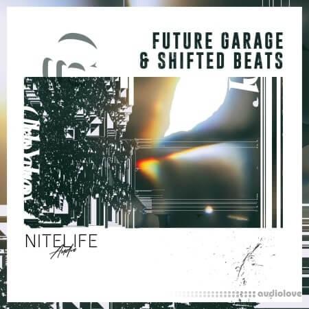 NITELIFE Audio Future Garage and Shifted Beats