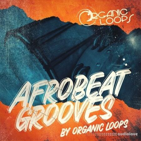 Organic Loops Afrobeat Grooves