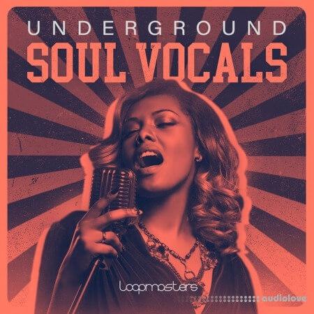 Loopmasters Underground Soul Vocals