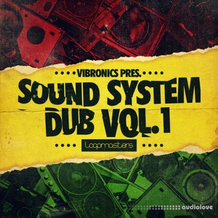 Loopmasters Vibronics Sound System Dub Volume 1