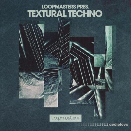 Loopmasters Textural Techno