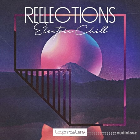 Loopmasters Reflections