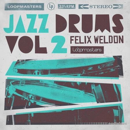 Loopmasters Felix Weldon Jazz Drums Volume 2