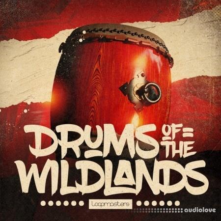 Loopmasters Drums Of The Wildlands MULTiFORMAT