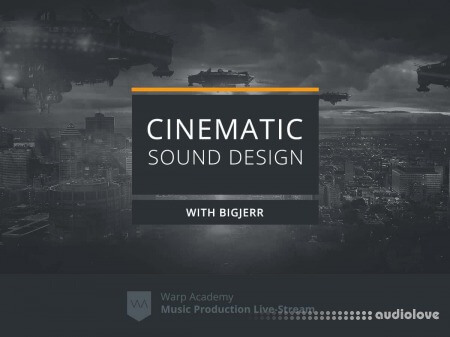Warp Academy Cinematic Sound Design TUTORiAL