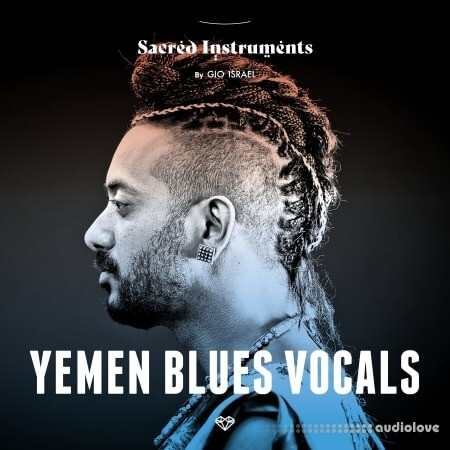 Gio Israel Sacred Instruments Yemen Blues Vocals