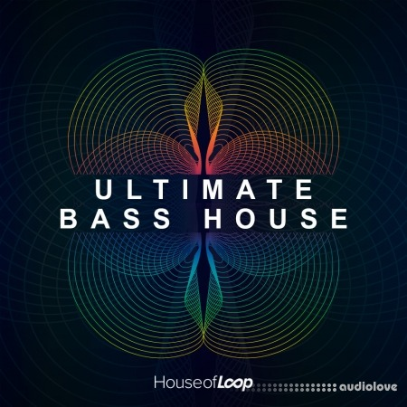 House Of Loop Ultimate Bass House