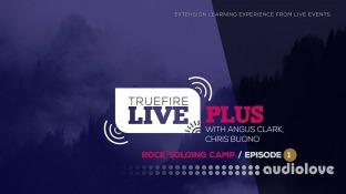 Truefire Live Plus Rock Soloing Camp Episode 1