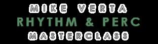 Mike Verta Rhythm and Percussion Masterclass