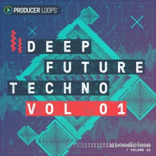 Producer Loops Deep Future Techno Vol.1