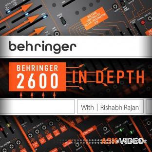 Ask Video Behringer 2600 101 Behringer 2600 In Depth