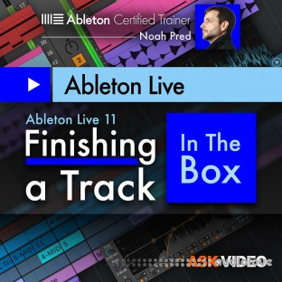 Ask Video Ableton Live 11 402 Finishing a Track In The Box