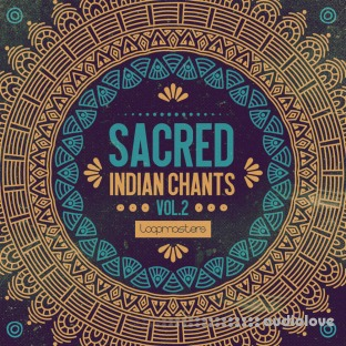 Loopmasters Sacred Indian Chants Volume 2