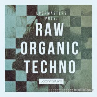 Loopmasters Raw Organic Techno