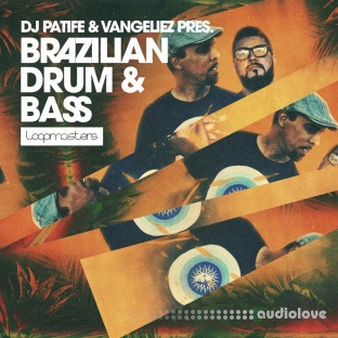 Loopmasters Dj Patife And Vangeliez Brazilian Drum And Bass