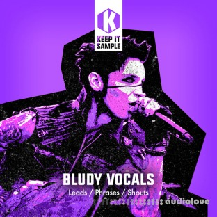 Keep It Sample BLUDY Vocals