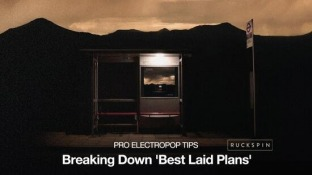 Producertech Pro Electropop Tips Breaking Down Best Laid Plans