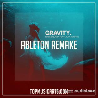 Top Music Arts Boris Brejcha feat. Laura Korinth Gravity Ableton Remake (Progressive House Template) MIDI + SERUM PRESETS