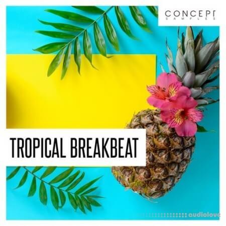 Concept Samples Tropical Breakbeat