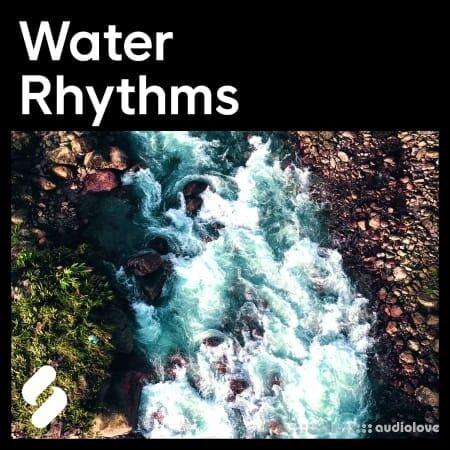 Splice Explores Water Rhythms