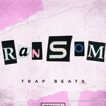 Osaka Sound Ransom Trap Beats