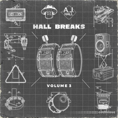 Shroom x AJ Hall Hall Breaks Vol.3 Sample Pack