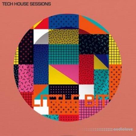 Little Bit Tech House Sessions