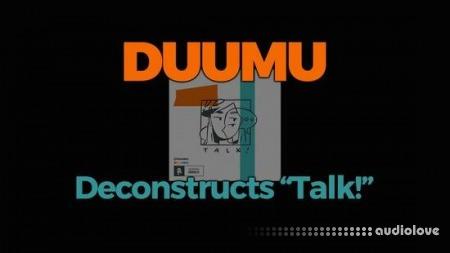 FaderPro Duumu Deconstructs Talk