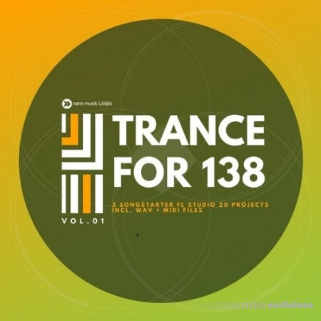 Nano Musik Loops Trance For 138 Vol.1