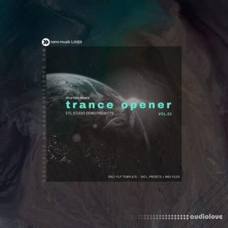 Nano Musik Loops Trance Opener Vol.3