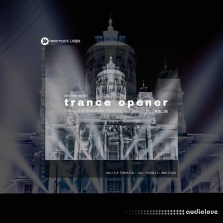 Nano Musik Loops Trance Opener Vol.5