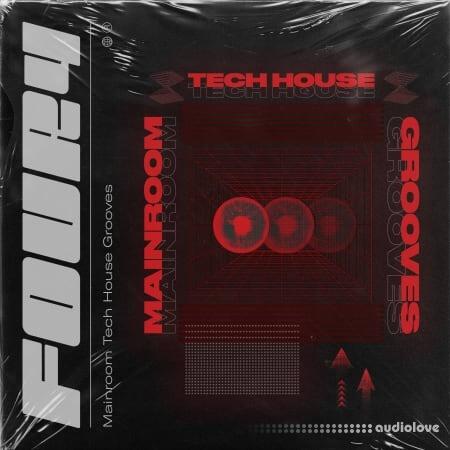 Four4 Mainroom Tech House Grooves