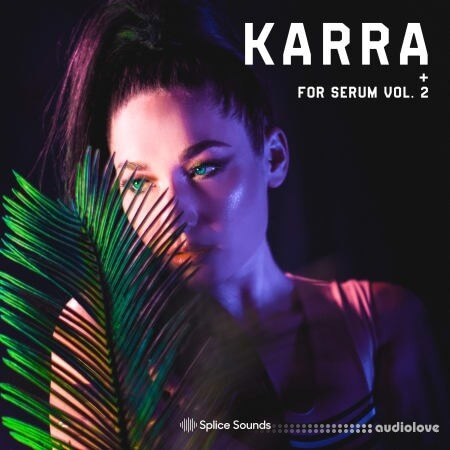 Splice Sounds KARRA for Serum Vol.2