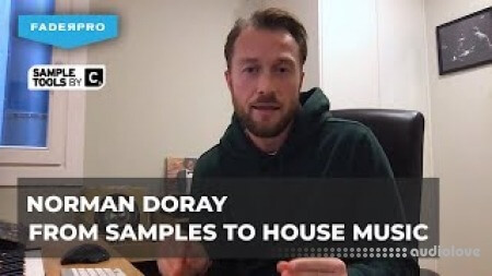 FaderPro Norman Doray From Samples to House Music