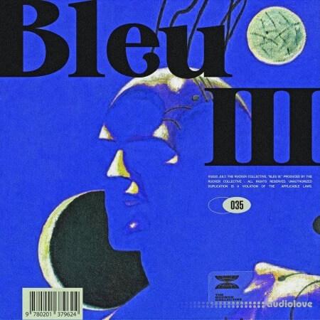 The Rucker Collective 035 Bleu III
