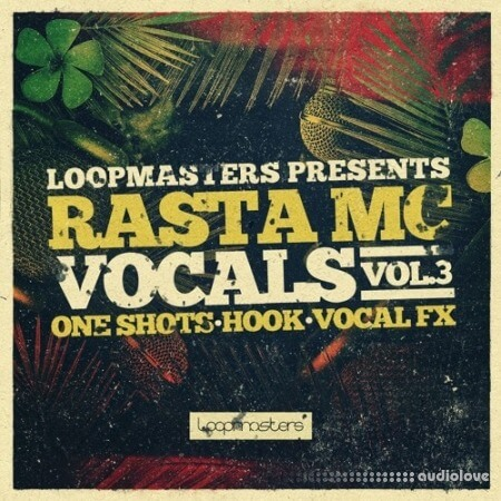 Loopmasters Rasta Mc Vocals Vol.3
