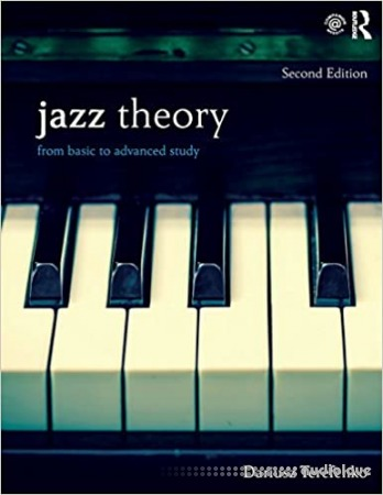 Jazz Theory Workbook: From Basic to Advanced Study